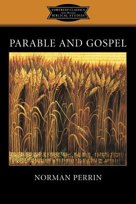 Parable and Gospel - Perrin, Norman