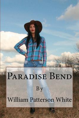 Paradise Bend - White, William Patterson