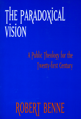 Paradoxical Vision - Benne, Robert