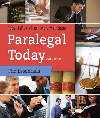 Paralegal Today: The Legal Team at Work: The Essentials - Miller, Roger LeRoy, and Meinzinger, Mary