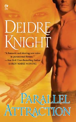 Parallel Attraction - Knight, Deidre