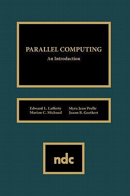 Parallel Computing - Lafferty, Edward L, and Unknown, Author, and Lemm, Jeffrey M