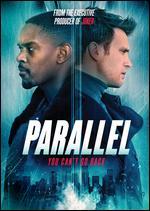 Parallel - Isaac Ezban