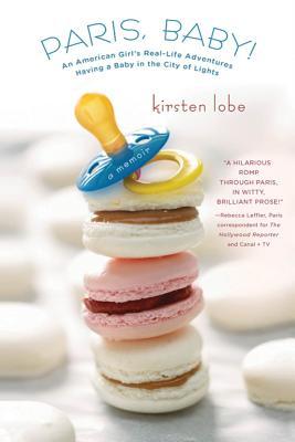 Paris, Baby! - Lobe, Kirsten