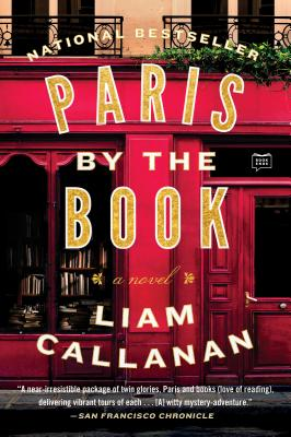 Paris by the Book - Callanan, Liam