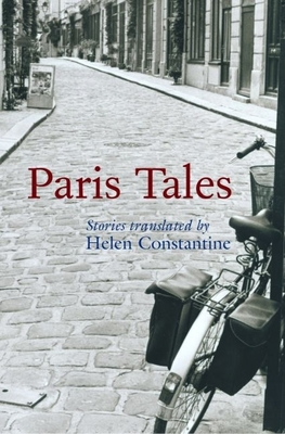 Paris Tales - Constantine, Helen (Translated by)