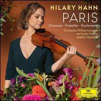 Paris - Hilary Hahn (violin); Orchestre Philharmonique de Radio France; Mikko Franck (conductor)