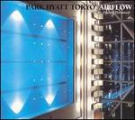 Park Hyatt Tokyo Airflow [Milan]