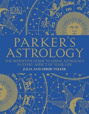 Parker's Astrology - Parker, Julia, and Parker, Derek