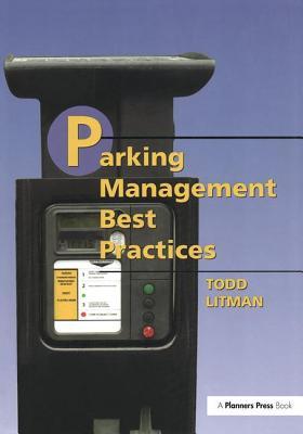Parking Management Best Practices - Litman, Todd