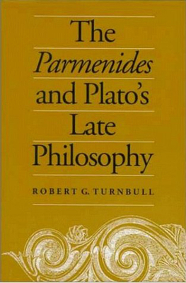 Parmenides & Platos Late Philo - Turnbull, Robert G (Translated by)