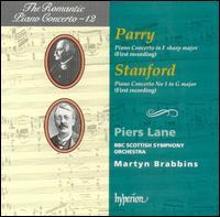 Parry: Piano Concerto in F sharp major; Stanford: Piano Concerto No. 1 - Piers Lane (piano); BBC Scottish Symphony Orchestra; Martyn Brabbins (conductor)