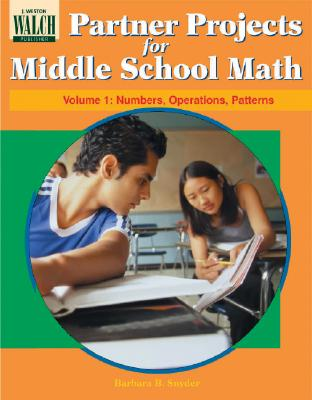 Partner Projects for Middle School Math: Numbers, Operations, Patterns - Snyder, Barbara B