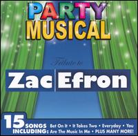 Party Musical: Tribute to Zac Efron - Various Artists