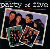 Party of Five [Original TV Soundtrack] - Original TV Soundtrack