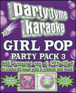Party Tyme Karaoke: Girl Pop Party Pack, Vol. 3