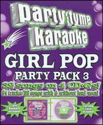Party Tyme Karaoke: Girl Pop Party Pack, Vol. 3