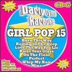 Party Tyme Karaoke: Girl Pop, Vol. 15