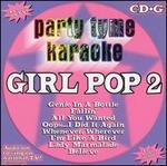 Party Tyme Karaoke: Girl Pop, Vol. 2 [#1]