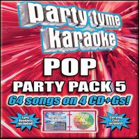 Party Tyme Karaoke: Pop Party Pack 5 - Karaoke
