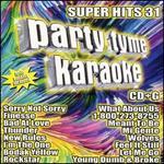 Party Tyme Karaoke: Super Hits 31