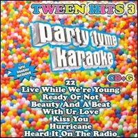 Party Tyme Karaoke: Tween Hits, Vol. 3 - Karaoke