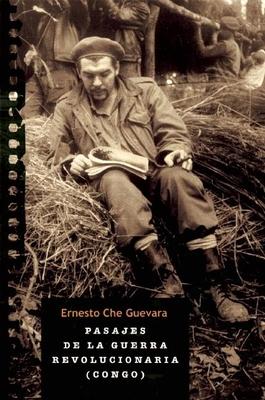 Pasajes de la Guerra Revolucionaria: Congo: Authorized Edition - Guevara, Ernesto Che, and Guevara, Aleida