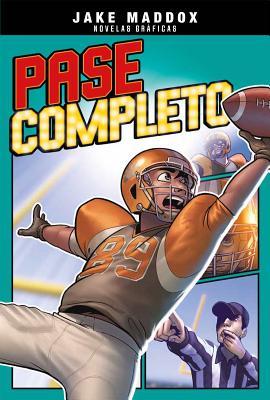 Pase Completo - Maddox, Jake, and Cano, Fernando (Cover design by), and Aparicio Publishing LLC, Aparicio Publishing (Translated by)