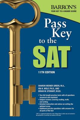Pass Key to the SAT - Green, Sharon Weiner, and Wolf, Ira K, and Stewart, Brian W