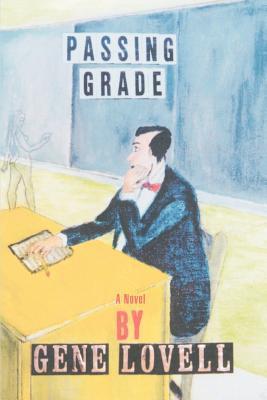 Passing Grade - Lovell, Gene