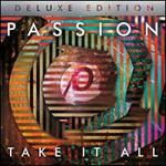 Passion: Take It All [Deluxe]