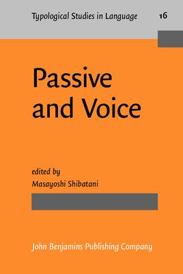 Passive and Voice - Shibatani, Masayoshi (Editor)