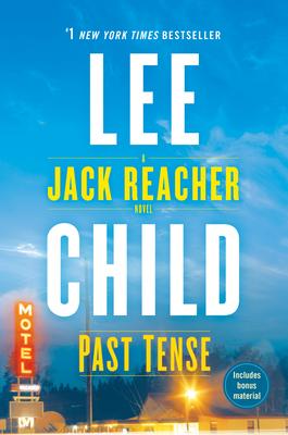 Past Tense: A Jack Reacher Novel - Child, Lee