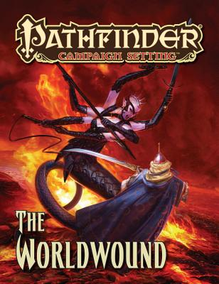 Pathfinder Campaign Setting: The Worldwound - Keith, Jonathan, and Nelson, Jason, and Stewart, Todd
