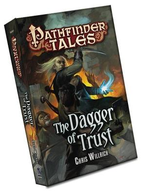 Pathfinder Tales: The Dagger of Trust - Willrich, Chris