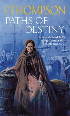 Paths Of Destiny - Thompson, E. V.