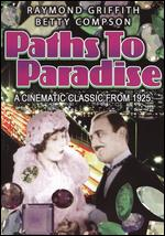 Paths to Paradise - Clarence G. Badger