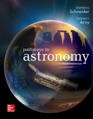 Pathways to Astronomy - Schneider, Stephen E., and Arny, Thomas T.
