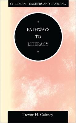 Pathways to Literacy - Caimey, Trevor H