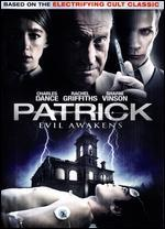 Patrick: Evil Awakens - Mark Hartley