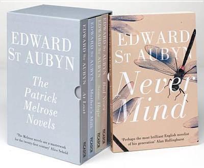 Patrick Melrose Novels - St Aubyn, Edward