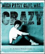 Patsy Cline: When Patsy Cline Was... Crazy