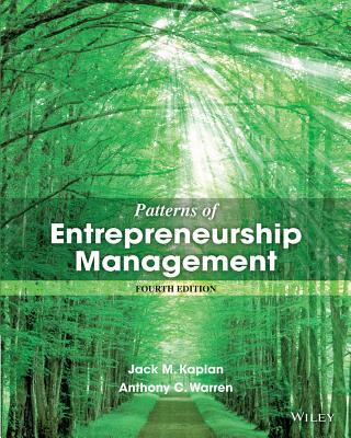 Patterns of Entrepreneurship Management - Kaplan, Jack M, and Warren, Anthony C