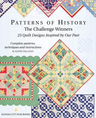 Patterns of History: The Challenge Winners - Delaney, Kathy, R.N.