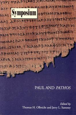 Paul and Pathos - Olbricht, Thomas H (Editor), and Sumney, Jerry L (Editor)