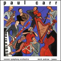 Paul Carr: Crowded Streets - Adrian Roach (oboe); Andrew Franks (sax); Andrew Sutton (sax); Andrew Sutton (sax); Andrew Sutton (clarinet);...