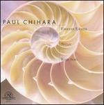 Paul Chihara: Forever Escher; Shinju; Wind Song