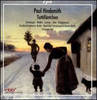 Paul Hindemith: Tuttifäntchen - Annika Schlicht (vocals); Anton Weil (vocals); Bele Kumberger (vocals); Carolin Schupa (vocals); Herman Wallén (vocals);...