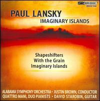 Paul Lansky: Imaginary Islands - David Starobin (guitar); Quattro Mani; Alabama Symphony Orchestra; Justin Brown (conductor)