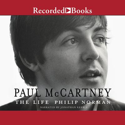 Paul McCartney: The Life - Keeble, Jonathan (Narrator)